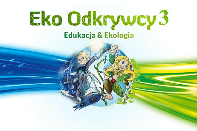 To była trzecia edycja konkursu Eko Odkrywcy