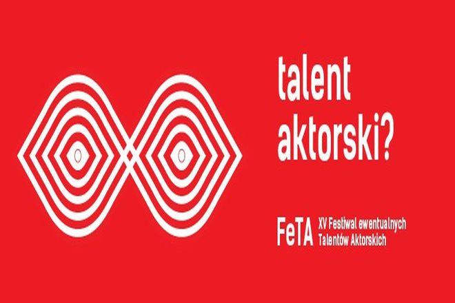 Festiwal Ewentualnych Talentów Aktorskich FeTA 2014