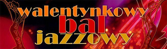 Walentynkowy Bal Jazzowy