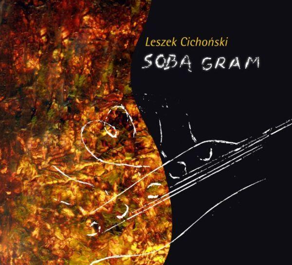 Okładka płyty ''Sobą gram''.