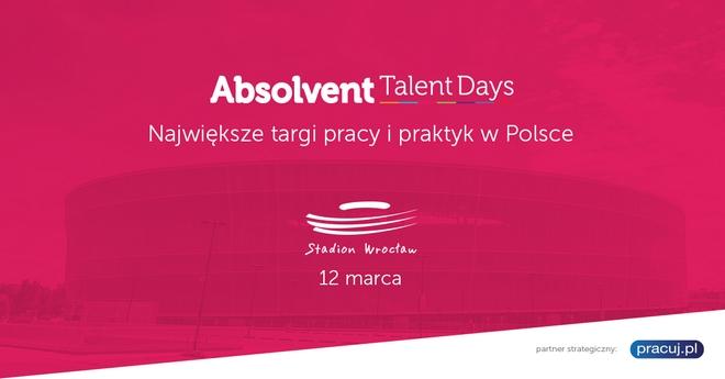 Targi Absolvent Talent Days już 12 marca na Stadionie Wrocław