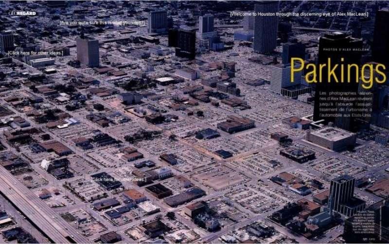 Houston to miasto, w którym nie brak dróg i parkingów (jak widać na zdjęciu)