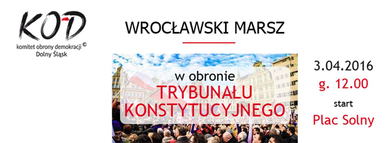 """W niedzielę 3 kwietnia przez Wrocław przejdzie marsz pod hasłem """"Obronimy Demokrację!"""""""