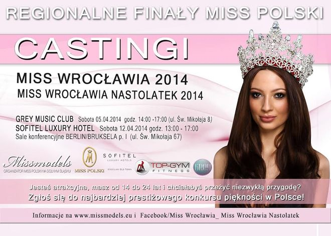 W najbliższą sobotę w Hotelu Sofitel odbędzie się drugi casting do regionalnych finałów Miss Polski-Miss Wrocławia 2014